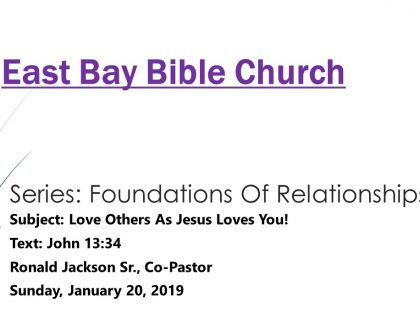 Lesson 2 ~ Subject ~Love Others As Jesus Loves You! (Foundations Of Relationships)